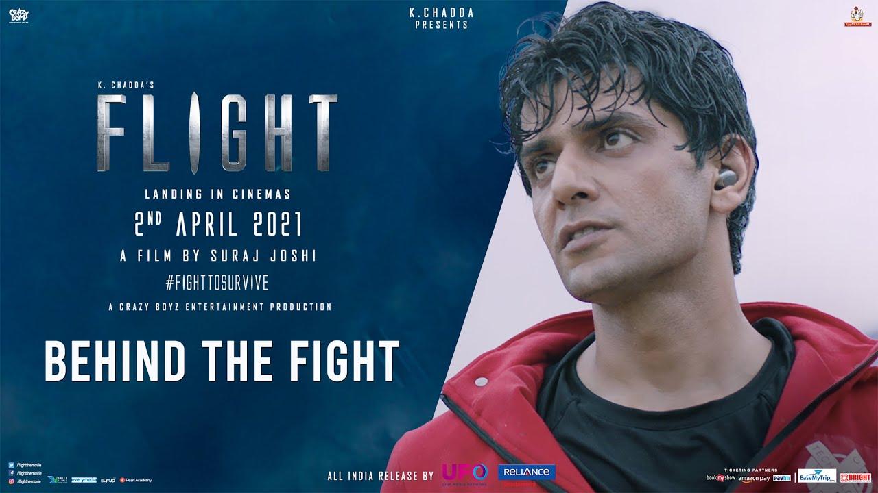 Flight: Behind The Fight   Mohit C   Suraj J   K Chadda   2nd April 2021    Reliance Ent, UFO Moviez - YouTube