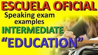 Sample B1 Speaking Test: Education