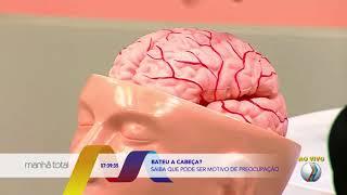 MANHÃ TOTAL -  Bater a cabeça pode ser motivo de preocupação