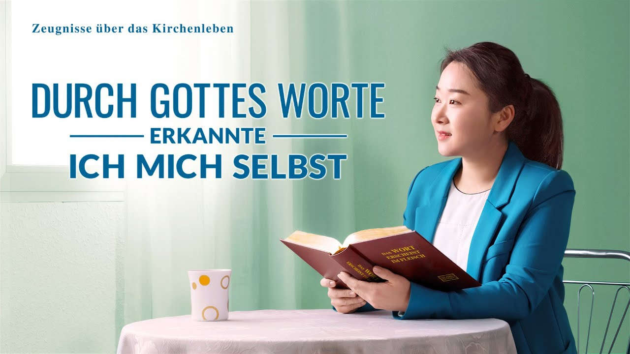 Christliches Zeugnis | Durch Gottes Worte erkannte ich mich selbst