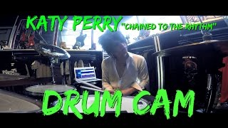 Katy perry - Chained To The Rhythm (Toxic Team & Jeje Guitaraddict Cover) Drum Camera