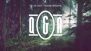 Q&A Eps 41 - with Thomas Williams