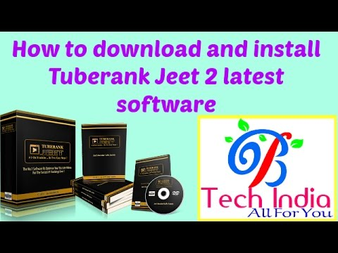 How To Download And Install Tuberank Jeet  Latest Software