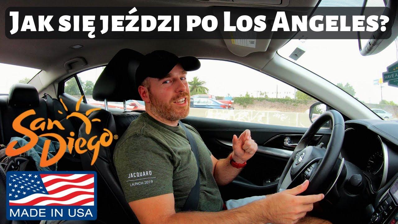 Jak się jeździ w Los Angeles? Jedziemy do San Diego!