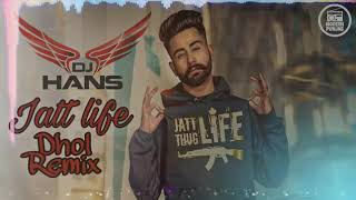 Jatt Life Remix By Dj Hans Enjoy music