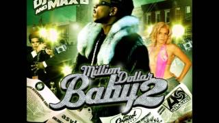 Max B - Dont Take It Personal (Million Dollar Baby2 )
