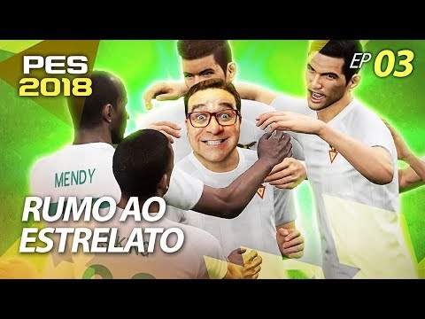 PES 2018 #3 RUMO AO ESTRELATO | MAN OF THE MATCH