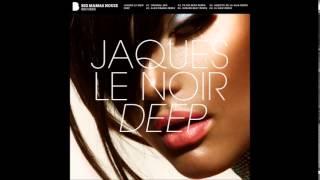 Jaques Le Noir - Deep (Suburb Beat Remix)