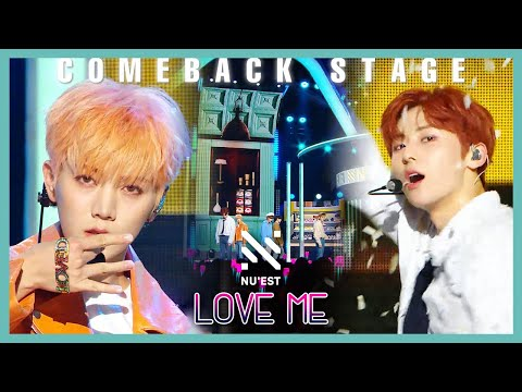 [Comeback Stage]  NU'EST - LOVE ME,  뉴이스트 - LOVE ME Show Music Core 20191026