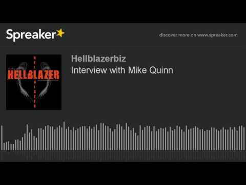 Interview with Mike Quinn (part 1 of 4)