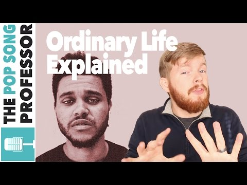 The Weeknd - Ordinary Life   Song Lyrics Meaning Explanation Poster