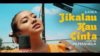 Download lagu JUDIKA - JIKALAU KAU CINTA (COVER)