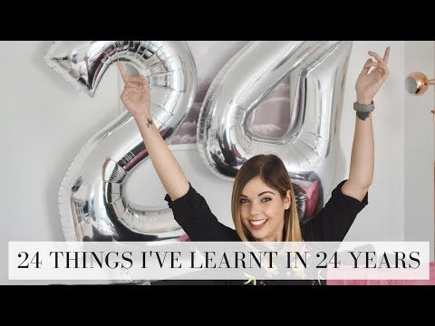 24 THINGS I'VE LEARNT IN 24 YEARS | Emma Mumford