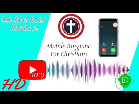 Yeh Mat Kaho Khuda se | 10:9 ringtone for Christians | KAMESH SGR