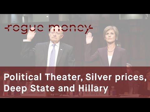 Rogue Mornings - Political Theater, Silver Prices, Deep State & Hillary (05/09/2017)