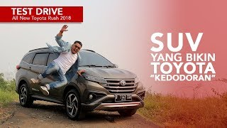 Test Drive All New Toyota Rush 2018