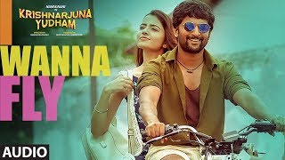 I Wanna Fly Full Song Audio || Krishnarjuna Yudham Songs || Natural Star Nani, Hiphop Tamizha