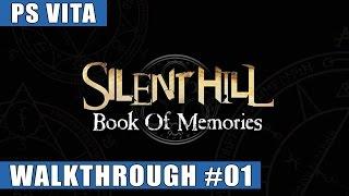 Silent Hill: Book of Memories PS Vita Walkthrough #1 (Zone 1, Fire World)