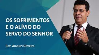 Os Sofrimentos e os Alívios do Servo | Rev. Amauri Oliveira | Salmos 69