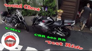 #93 (P1) CBR 600RR Mini Test Ride, Yamaha V-Max Sound Check