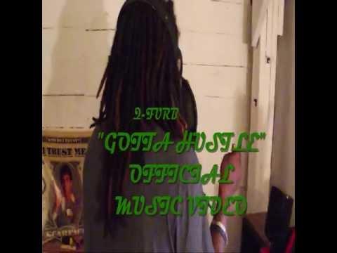 """Q-Furb - """"Gotta Hustle"""" (OFFICIAL MUSIC VIDEO)"""