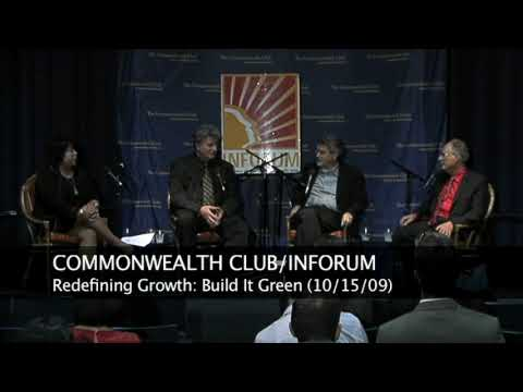 Redefining Growth: Build it Green (10/15/09)