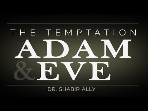 Download The Temptation of Adam & Eve   Dr. Shabir Ally