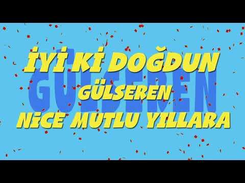 İyi ki doğdun GÜLSEREN - İsme Özel Ankara Havası Doğum Günü Şarkısı (FULL VERSİYON) (REKLAMSIZ) indir
