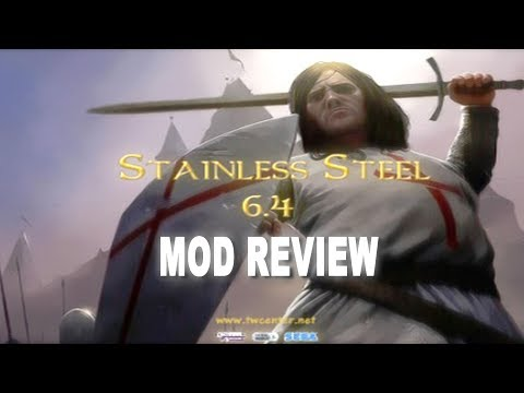 Total War Mod Review - Stainless Steel 6.4