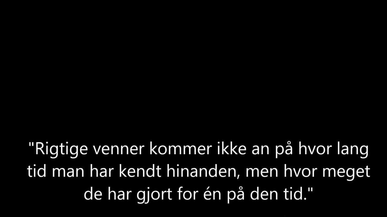 citater om venskab dansk Citater om ægte venskab   YouTube citater om venskab dansk