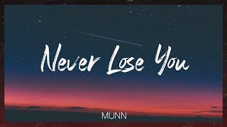 Munn & ry flora-Never Lose You (가사 비디오)