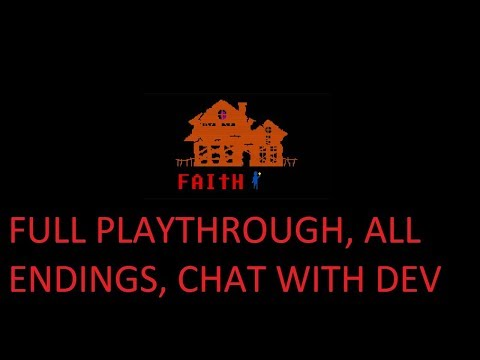 NIK - Faith - Full Playthrough, All Endings, and Chat with Airdorf(developer)
