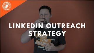 My LinkedIn Outreach Strategy