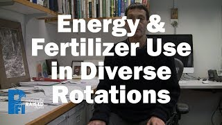 Energy & Fertilizer Use in Diverse Rotations