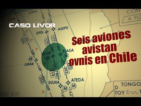Caso LIVOR: Seis aviones observan ovnis en Antofagasta (Chile)