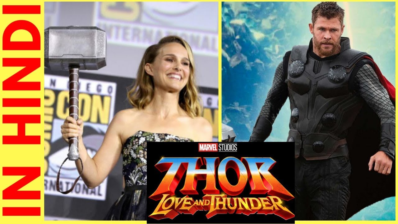 Thor 4 Love And Thunder Explained In Hindi