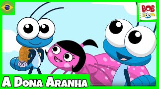 A Dona Aranha - Bob Zoom - Video Infantil Musical Oficial