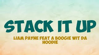 Liam Payne feat A Boogie Wit Da Hoodie ~ Stack It Up