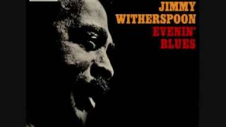 Jimmy Witherspoon - When I Been Drinkin