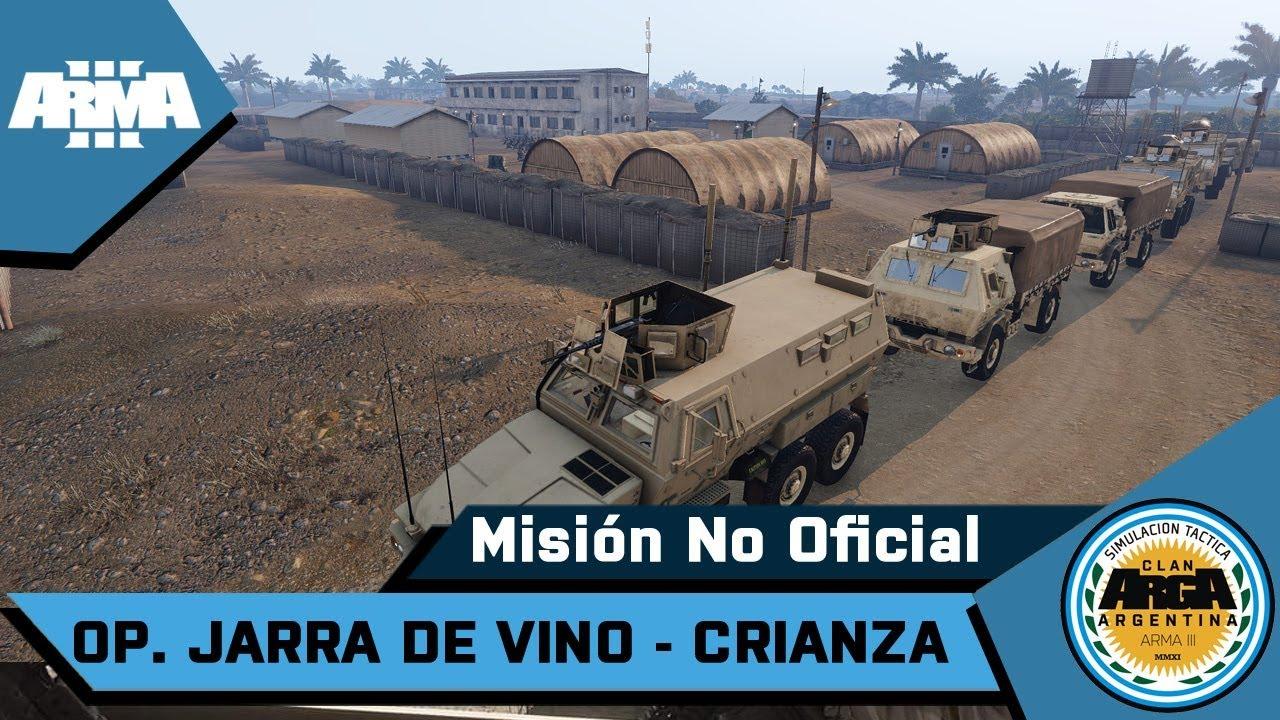ArmA 3 | Clan ArgA | Op. Jarra de Vino - Crianza