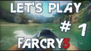 Let's Play Far Cry 3 ! -- Episode 1 -- Découverte ! (Xbox 360)