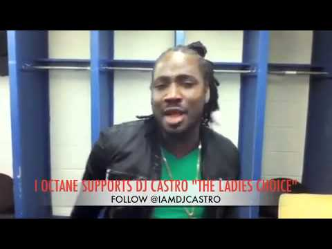 "I OCTANE SUPPORTS DJ CASTRO ""THE LADIES CHOICE"""