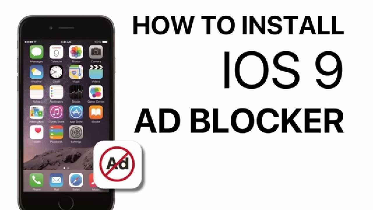 How To Install IOS 9 Ad Blocker Apps