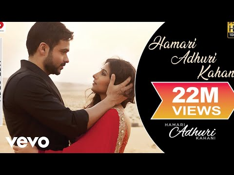 Hamari Adhuri Kahani movie song lyrics
