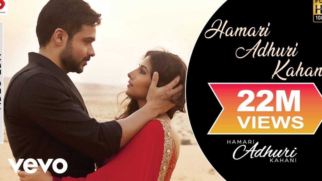 Hamari Adhuri Kahani Title Song Emraan Hashmi Vidya Balan