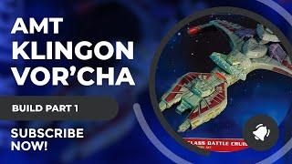 1/1400 AMT Klingon Vor'Cha Class Attack Cruiser Model Build Part 1