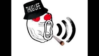 Thug Life #2 Sound Effect [HQ][Free Download]