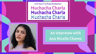 In the Spotlight: An Interview with Ana Nicolle Chavez | A Mi Voz Media Production