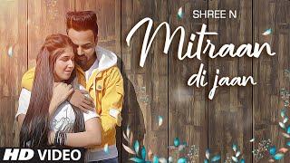 Mitran Di Jaan   Shree N   Gurpreet Gill   Ruby Taurus   Speedy Anuj   Latest Punjabi Songs 2020