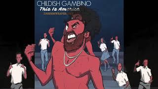 Childish Gambino - This Is America [DREEEMWEAVER RMX]